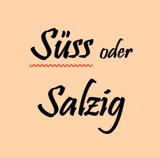 Manufaktur-Süss/Salzig
